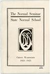 Normal Seminar Catalog Number, State Normal School, Cheney, Washington, 1924-1925 by State Normal School (Cheney, Wash.)