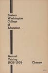 Eastern Washington College of Education, Cheney, Washington, annual catalog, 1938-1939