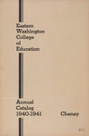 Eastern Washington College of Education, Cheney, Washington, annual catalog, 1940-1941