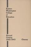 Eastern Washington College of Education, Cheney, Washington, annual catalog, 1942-1943