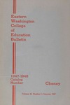 Eastern Washington College of Education, Cheney, Washington, annual catalog, 1947-1948
