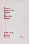 Eastern Washington College of Education, Cheney, Washington, annual catalog, 1952-1953