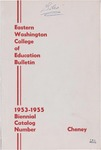 Eastern Washington College of Education, Cheney, Washington, annual catalog, 1953-1955