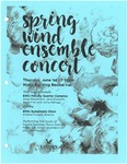 Spring Wind Ensemble Concert by Eastern Washington University Cameleo, Eastern Washington University Wind Ensemble, and Eastern Washington University Symphonic Choir