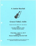 Grace Fishel Junior Recital by Grace Fishel, Brenden Bachaud, and Cristian Garcia