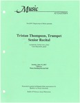 Tristan Thompson, Trumpet Senior Recital by Tristan Thompson, Carolyn Jess, and Carol Miyamoto