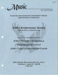 EWU Symphonic Band by EWU Trumpet Ensemble, Trombone Quartet, EWU Tuba/Euphonium Choir, and EWU Symphonic Band