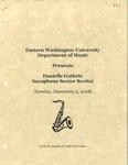 Danielle Guthrie Saxophone Senior Recital by Danielle Guthrie, Carol Miyamoto, Jessie Leek, Jared Bailey, Andrew James, Hannah Lainhart, and Amanda Weiss