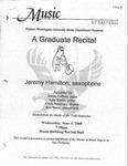 Jeremy Hamilton, Saxophone Graduate Recital by Jeremy Hamilton, Steve Heffner, Kyle Smith, Chris Newbury, and Ben Know