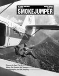 Smokejumper Magazine, January 2007 by National Smokejumper Association