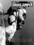 Smokejumper Magazine, July 2009 by National Smokejumper Association, Mike Hill, Dave Wood, and Bob Graham