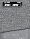 Smokejumper Magazine, April 2013 by National Smokejumpers Association, Jim Veitch, and Lori Messenger
