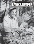 Smokejumper Magazine, July 2013 by National Smokejumpers Association, Gary Watts, Guy Hurlbutt, and Fred Donner