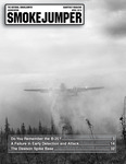 Smokejumper Magazine, April 2018 by National Smokejumper Association