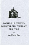 Points On A Compass: Where We Are, Where We Might Go
