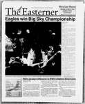 Easterner, Vol. 55, No. 20, March 11-31, 2004