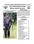 National Smokejumper Assocation Trail Maintenance Annual Report for 2014 by National Smokejumper Association Trails Committee