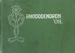 The Rhododendron, 1908 by State Normal School (Cheney, Wash.)
