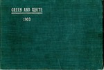 The Green and White, 1903 by State Normal School (Cheney, Wash.)